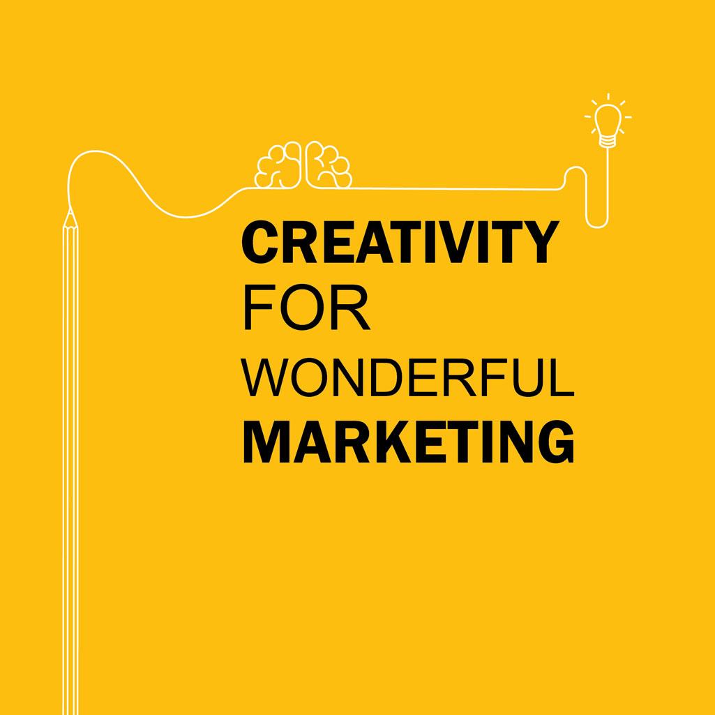creativity for wonderful marketing